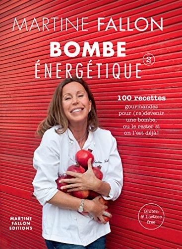 Bombe énergétique de Martine Fallon: 1...