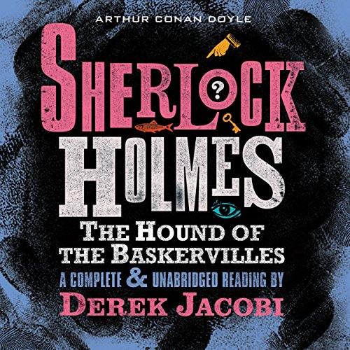 Sherlock Holmes: The Hound of the Baskervilles  Audiolibri