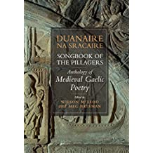 Songbook of the Pillagers/ Duanaire na Sracaire: Anthology of Scotland's Gaelic Verse to 1600