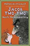 Jacob Two-Two Meets the Hooded Fang (Jacob Two-Two Adventures)