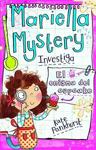 [PDF] Téléchargement gratuit Livres El Enigma del Cupcake (Mariella Mysteries) by Kate Pankhurst (2014-07-30)