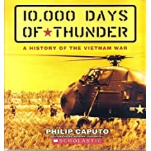 10,000 Days of Thunder: A History of the Vietnam War by Philip Caputo (2007-08-01)
