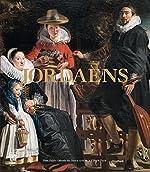 Jordaens 1593-1678 de Alexis Merle du Bourg