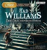 Der Drachenbeinthron: Das Geheimnis der Großen Schwerter 01 - Tad Williams