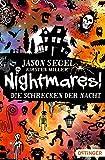 Nightmares. Die Schrecken der Nacht: Band 1 von Jason Segel