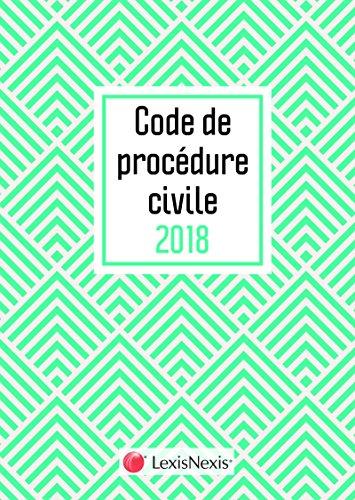 Code de procédure civile 2018 Motif chevron: 31 ème édition