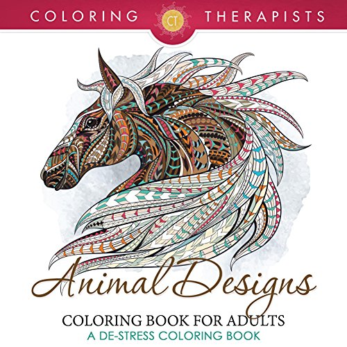 free kindle book Animal Designs Coloring Book For Adults - A De-Stress Coloring Book (Animal Designs and Art Book Series)
