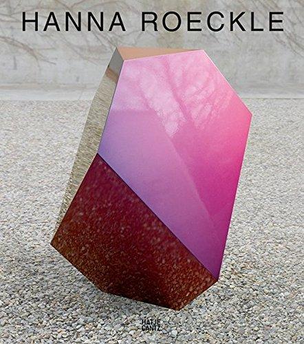 Hanna Roeckle: Configurations in Flow. Werke 2004-2014 por Sabine Arlitt