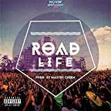 Road Life (feat. Twocees, LWin & Dr. EdRum) [Explicit]