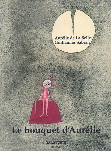 Le bouquet d'Aurélie