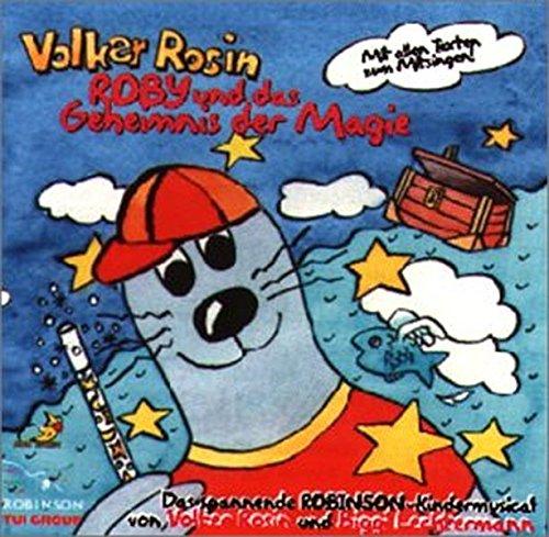 Preisvergleich Produktbild Roby und das Geheimnis der Magie: Ein spannendes Kindermusical auf CD