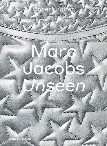 Marc Jacobs Unseen par Robert Fairer