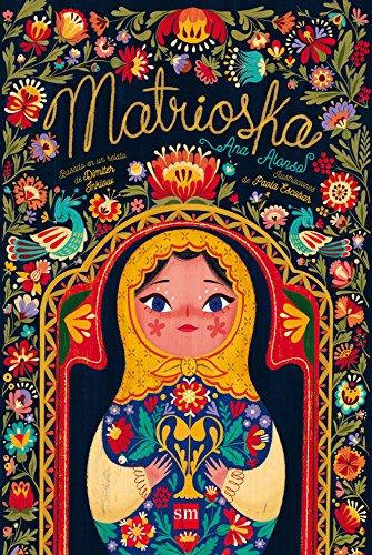 Matrioska (Álbumes ilustrados) por Ana Alonso