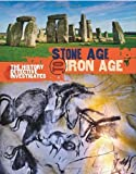 The History Detective Investigates: Stone Age to Iron Age: Written by Clare Hibbert, 2014 Edition, Publisher: Wayland [Hardcover]