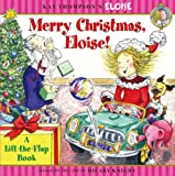 Merry Christmas, Eloise!: A Lift-The-Flap Book (Eloise Books)