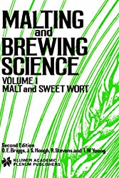 Malting and Brewing Science: Volume 1- Malt and Sweet Wort: Malt and Sweet Wort v. 1