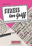 Berufsalltag im Griff: Stress im Griff - Der kleine Mitmachkurs für Erzieherinnen