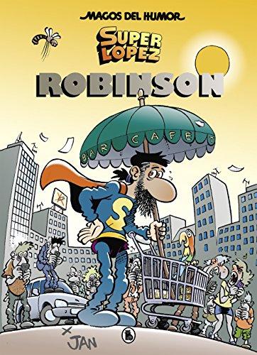 Superlópez. Robinson (Magos del Humor 193) (Bruguera Clásica) por Jan