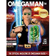 Omega Man: The Official Magazine of Omega Man Radio