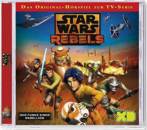 Star Wars Rebels - Hörspiel, Folge 1: Der Funke einer Rebellion