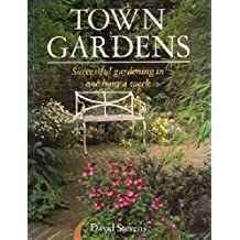 Town Gardens - Successful Gardening in One Hour a Week