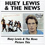 Songtexte von Huey Lewis and the News - Huey Lewis & The News / Picture This