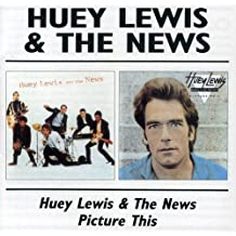 Huey Lewis & The News / Picture This