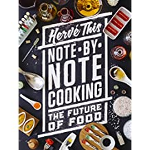 Note-by-Note Cooking: The Future of Food