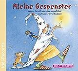 Kleine Gespenster: Kleine Gespenstergeschichten und Lieder für Kinder ab 3 Jahre