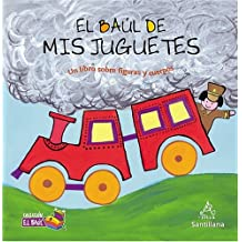 El Baul de MIS Juguetes: Un Libro Sobre Figuras y Cuerpos: My Toys Treasure Chest: A Book about Shapes and Solids (Treasure Chest Collection)