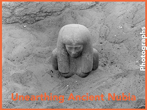 Unearthing Ancient Nubia : Photographs From The Harvard University Boston Museum of Fine Arts Expedit par Lawrence M. Berman