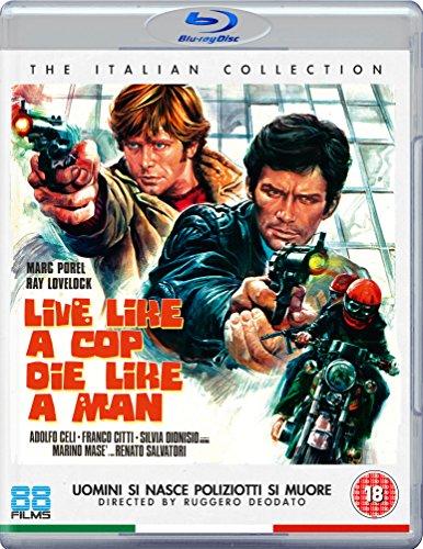 Live Like A Cop . Die Like A Man