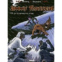Jimmy Tousseul - Tome 10 : La vengeance du singe (Les Nouvelles Aventures de Jimmy Tousseul)
