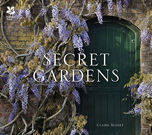 Secret Gardens: of the National Trust por Claire Masset