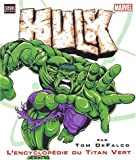 Hulk : L'encyclopédie du Titan Vert
