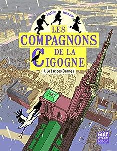 vignette de 'Les compagnons de la cigogne n° 1<br /> Le lac des damnés (Sophie Humann)'