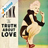 The Truth About Love [Explicit]