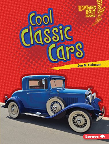 Cool Classic Cars (Lightning Bolt Books  — Awesome Rides)