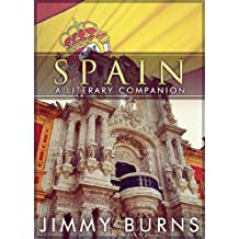 Spain: A Literary Companion (English Edition)