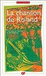La Chanson de Roland - édition bilingue par Turold