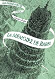 La Passe-miroir - tome 3 - La memoire de Babel (French Edition)