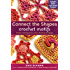 Connect the Shapes Crochet Motifs: Creative Techniques for Joining Motifs of All Shapes (English Edition)