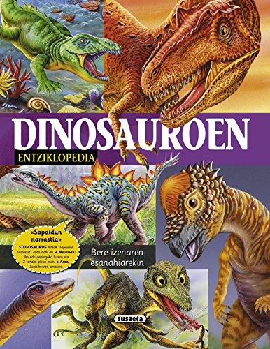Entziklopedia dinosauroen (Liburutegia esential) por Delicado Diseño y Equipo Susaeta Francisco Arredondo