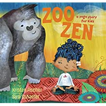 Zoo Zen: A Yoga Story for Kids (English Edition)