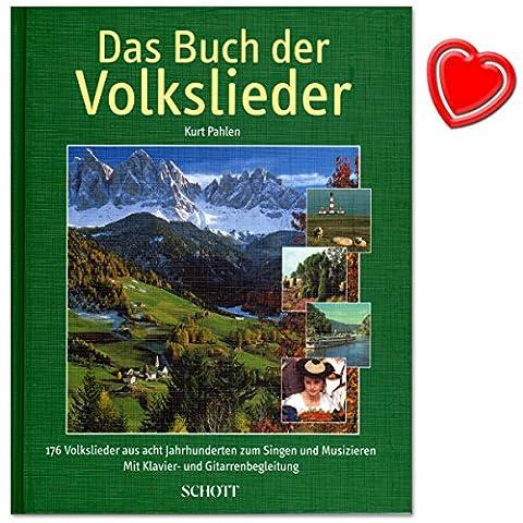Das Buch der Volkslieder - Liederbuch von Kurt Pahlen - Volkslieder aus 8 Jahrhunderten mit Klavier- und Gitarrenbegleitung - Liederbuch (gebundene Ausgabe) für Klavier, Gitarre mit bunter herzförmiger