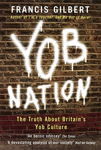 Yob Nation: The truth about Britain's yob culture