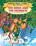 The Birds and the Monkeys - Book 7 (Famous Moral Stories from Panchtantra)