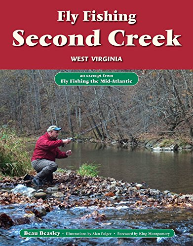 Fly Fishing the Second Creek, West Virginia: An Excerpt from Fly Fishing the Mid-Atlantic