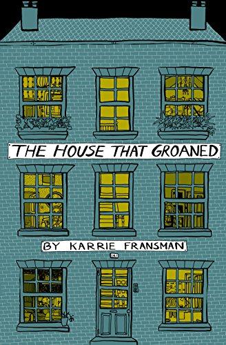 The House that Groaned por Karrie Fransman