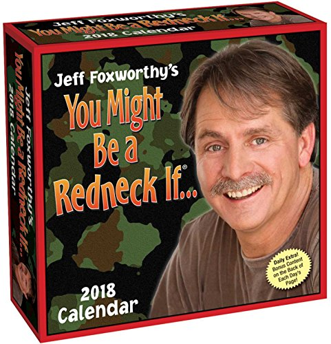 Jeff Foxworthy's You Might Be a Redneck If 2018 Calendar - Lustiges Redneck-humor
